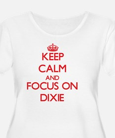 Keep Calm and focus on Dixie Plus Size T-Shirt