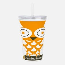 Learning is a Hoot Acrylic Double-wall Tumbler