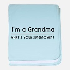 I'm a grandma what's your superpower baby blanket