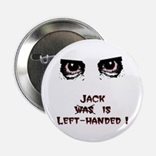 Jack was Left-handed Button