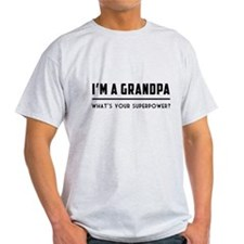 I'm a grandpa what's your superpower? T-shirts T-S
