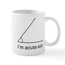 I'm acute kid Mugs