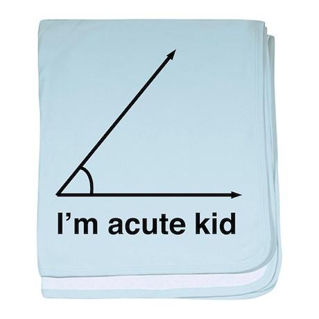 I'm acute kid baby blanket