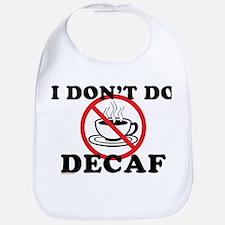 Anti Decaf Bib