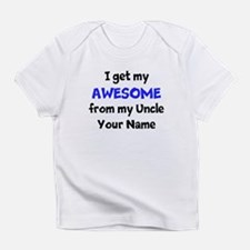 I Get My Awesome From My Uncle (Custom) Infant T-S