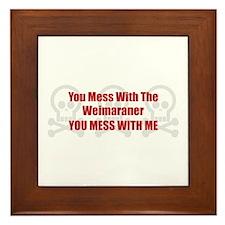 Mess With Weimaraner Framed Tile