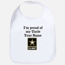 Im Proud Of My Uncle US Army Bib