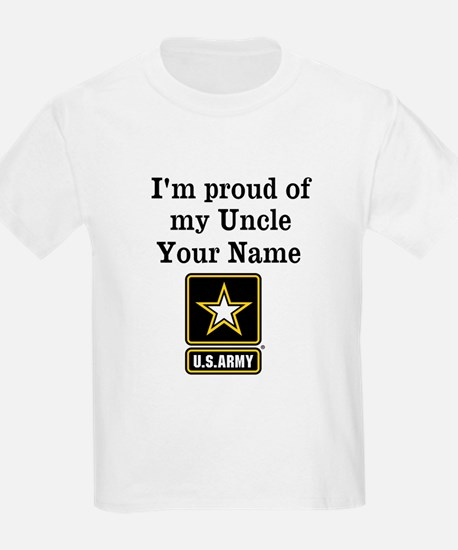 Im Proud Of My Uncle US Army T-Shirt