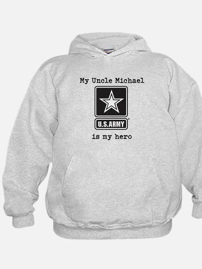 My Uncle Is My Hero US Army Hoodie