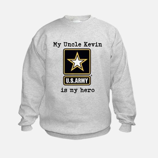 My Uncle Is My Hero US Army Sweatshirt