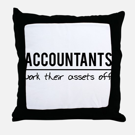 Accountants work assets off Throw Pillow