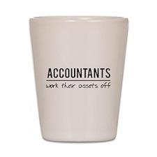 Accountants work assets off Shot Glass