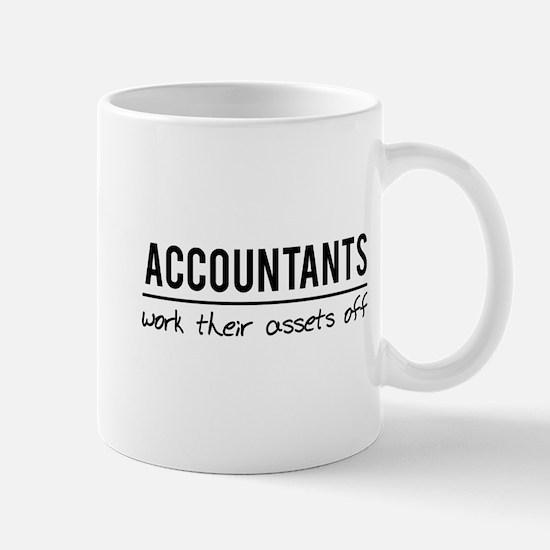 Accountants work assets off Mugs