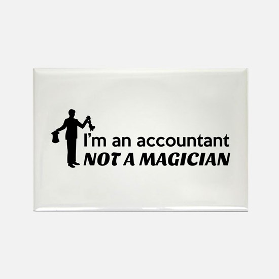 Accountant not magician Magnets