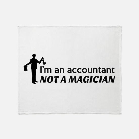 Accountant not magician Throw Blanket