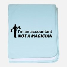 Accountant not magician baby blanket