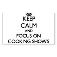 Keep Calm and focus on Cooking Shows Decal