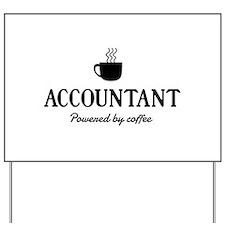 Accountant powered coffee Yard Sign