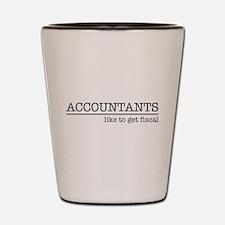 Accountants like to get fiscal Shot Glass