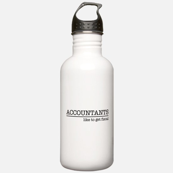 Accountants like to get fiscal Water Bottle