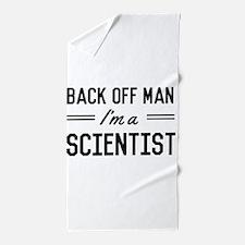Back off man I'm a scientist Beach Towel