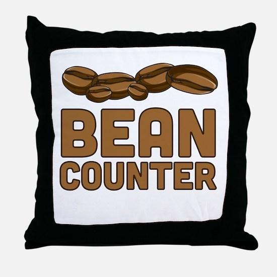 Bean counter Throw Pillow