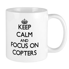 Keep Calm and focus on Copters Mugs