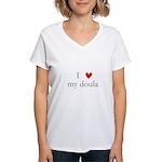 I love my doula Women's V-Neck T-Shirt