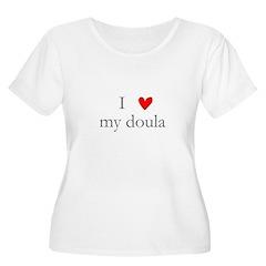 I love my doula T-Shirt