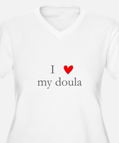 I love my doula T-Shirt