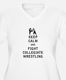 Keep Calm and Fight Collegiate Wrestling Plus Size