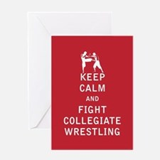Keep Calm and Fight Collegiate Wrestling Greeting
