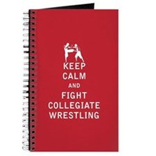 Keep Calm and Fight Collegiate Wrestling Journal