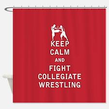Keep Calm and Fight Collegiate Wrestling Shower Cu