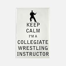 Keep Calm I'm a Collegiate Wrestling Instructor Ma