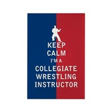 Keep Calm I'm a Collegiate Wrestling Instructor Ma