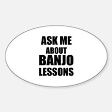 Ask me about Banjo lessons Decal