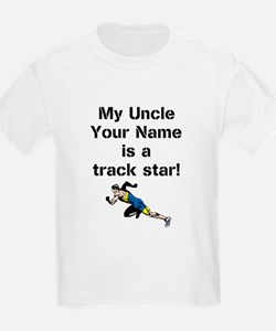 My Uncle Is A Track Star (Custom) T-Shirt