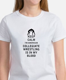 Keep Calm I'm American Collegiate Wrestling Is In
