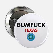 "BUMFUCK - TEXAS 2.25"" Button (100 pack)"