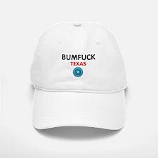 BUMFUCK - TEXAS Cap