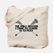 Lacrosse Only Reason Tote Bag