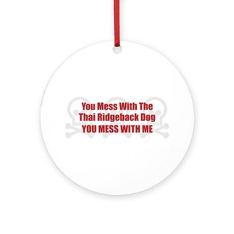 Mess With Ridgeback Ornament (Round)