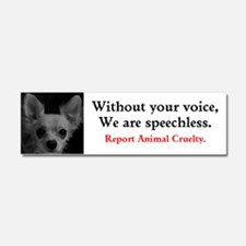Without Your Voice, We Are Car Magnet 10 X 3