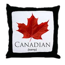 Canadian - sorry! Throw Pillow