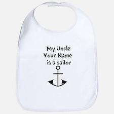 My Uncle Is A Sailor (Custom) Bib