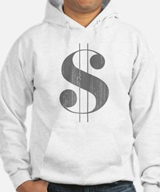 Grungy Dollar Sign in Grey Retro Font Hoodie