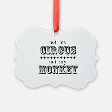 Not My Monkey (Light) Ornament