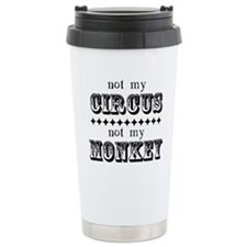 Not My Monkey Travel Mug