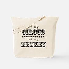 Not My Monkey Tote Bag